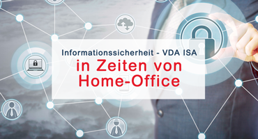 Informationssicherheit - VDA ISA in Zeiten von Home-Office